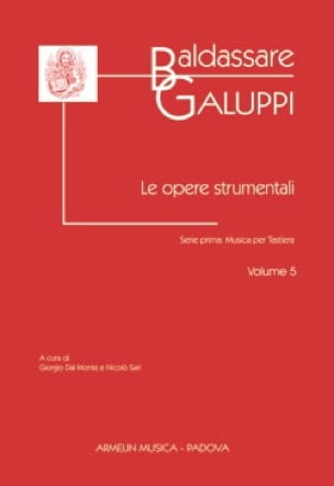 Le Opere Strumentali. Volume 5 - Baldassare Galuppi - laflutedepan.com