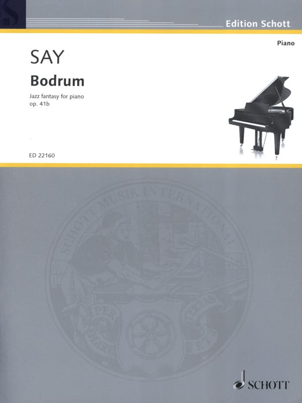 Fazil Say - Bodrum op. 41b - Partition - di-arezzo.co.uk
