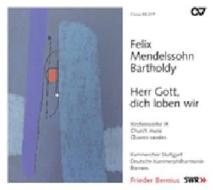 Herr Gott, dich loben wir - MENDELSSOHN - Partition - laflutedepan.com