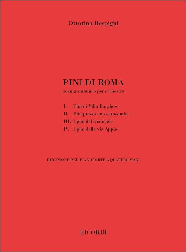 Pini di Roma. 4 mains - RESPIGHI - Partition - laflutedepan.com