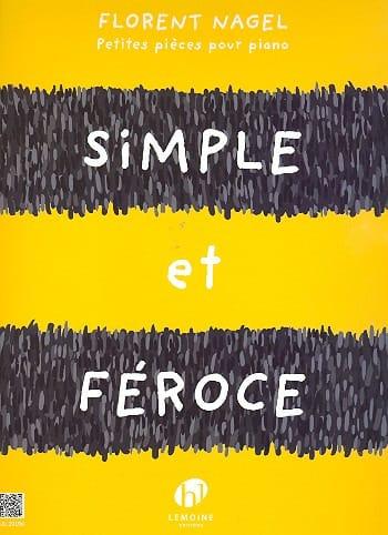 Simple et féroce - Florent Nagel - Partition - laflutedepan.com