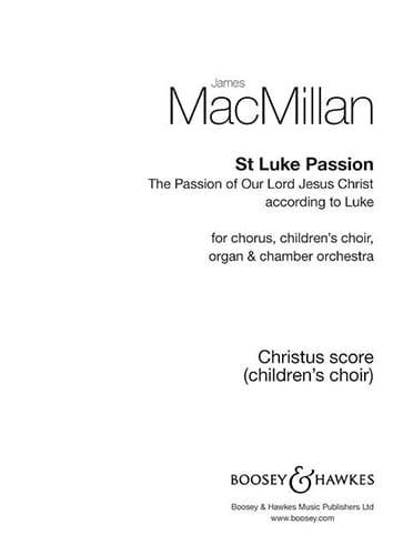 St Luke Passion. Partie du Choeur d'enfants - laflutedepan.com