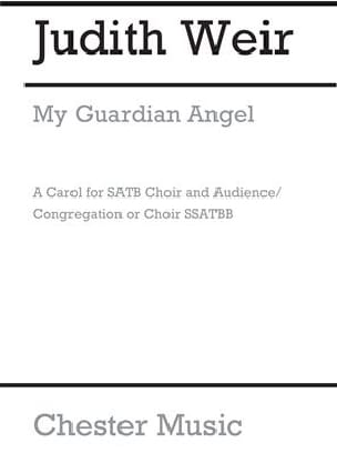 My guardian angel - Judith Weir - Partition - Chœur - laflutedepan.com