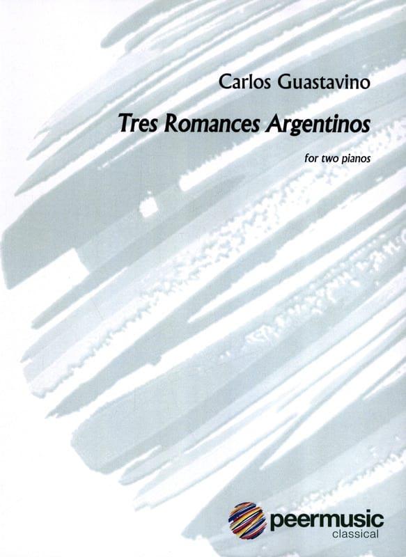3 Romances. 2 pianos - Carlos Guastavino - laflutedepan.com