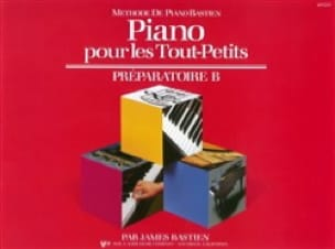 BASTIEN - Piano for Toddlers - Preparatory B - Partition - di-arezzo.co.uk