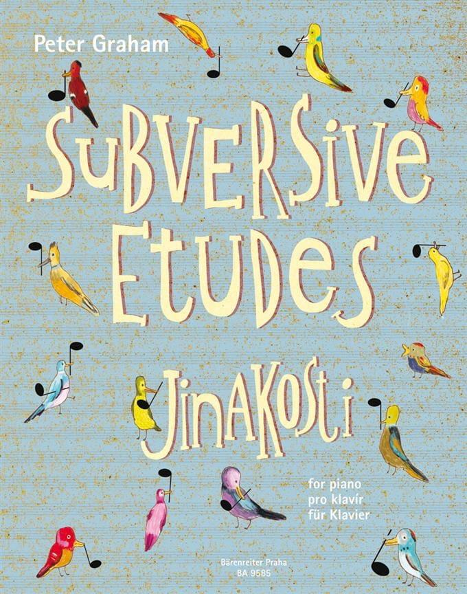 Subversive etudes Jinakosti - Peter Graham - laflutedepan.com