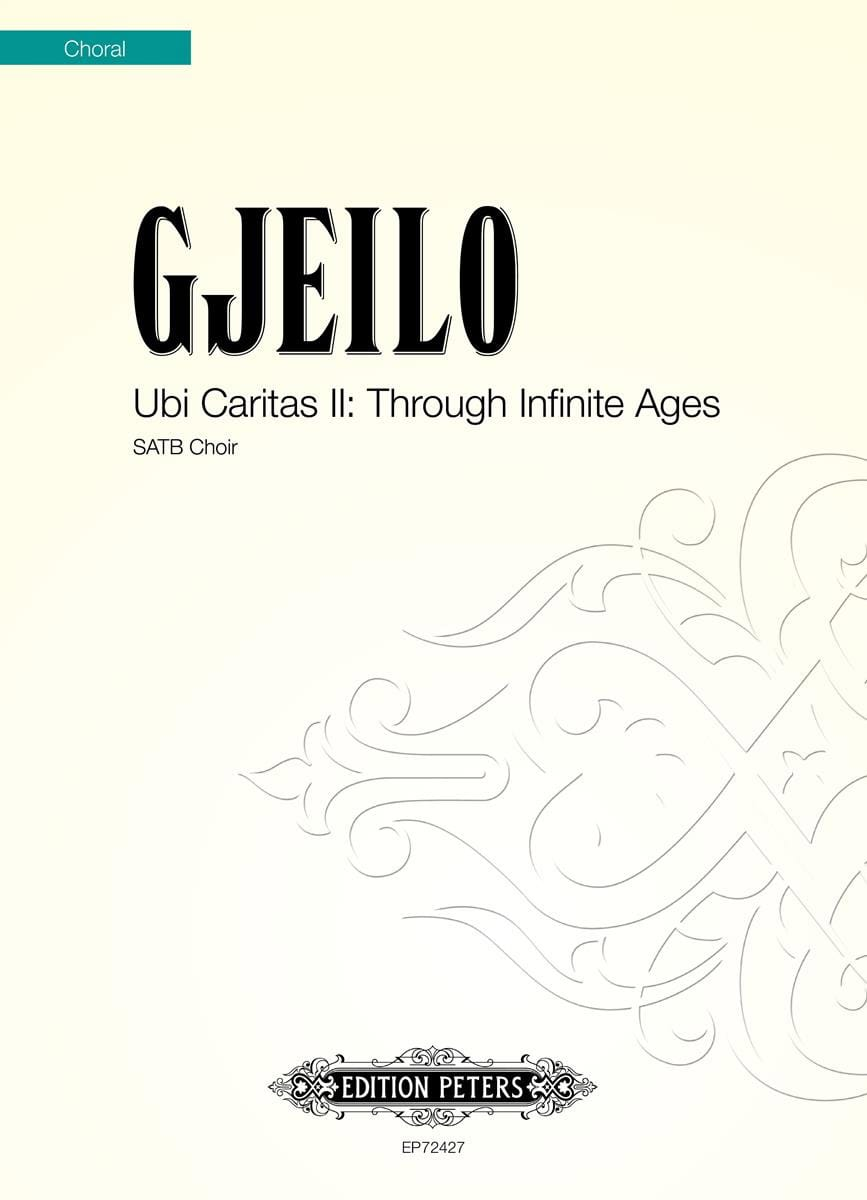 Ola Gjeilo - Ubi Caritas II: Through Infinite Ages - Partition - di-arezzo.com