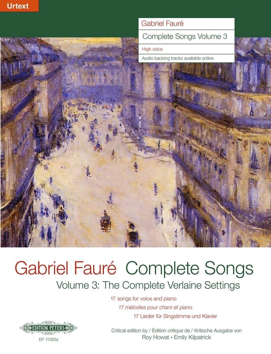 Complete Songs Volume 3 Voix Haute - FAURÉ - laflutedepan.com