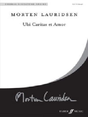 Ubi Caritas et Amor - Morten Lauridsen - Partition - laflutedepan.com