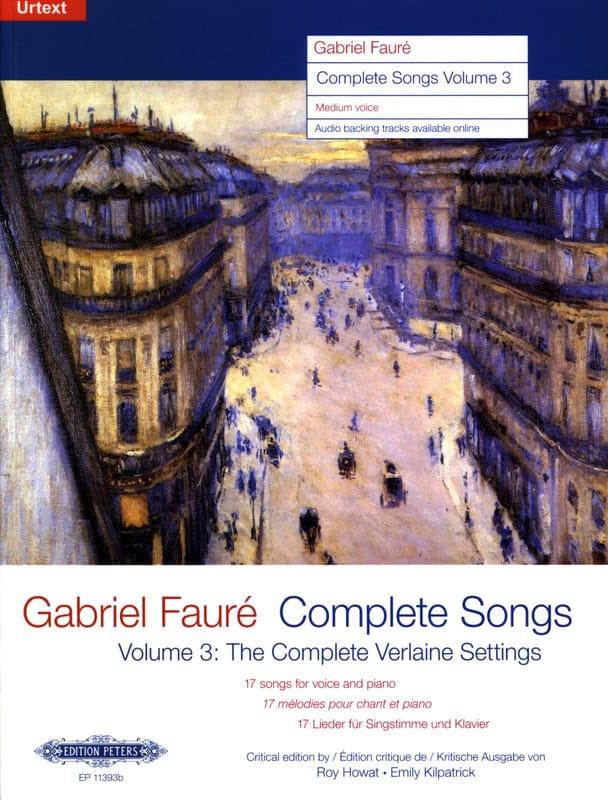 Complete songs Volume 3 Voix Moyenne - FAURÉ - laflutedepan.com