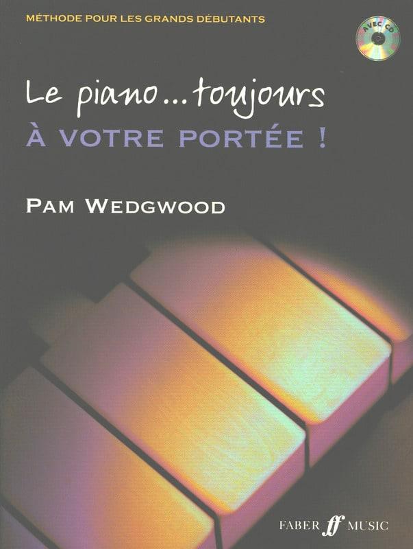 Le piano... toujours à votre portée. - Pam Wedgwood - laflutedepan.com