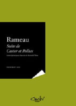 Jean-Philippe Rameau - Suite Castor and Pollux - Partition - di-arezzo.co.uk