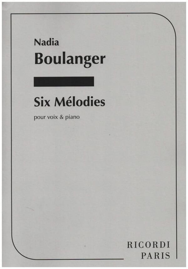 Nadia Boulanger - 6 Melodies - Partition - di-arezzo.com