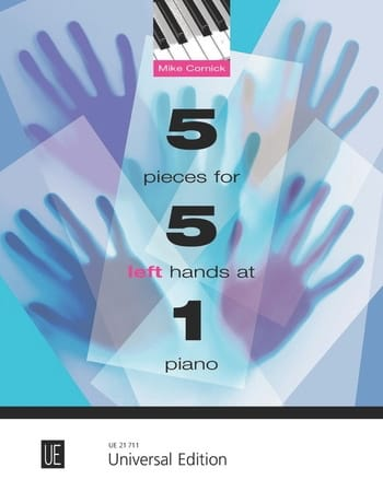 Mike Cornick - 5 pieces for 5 left hands at 1 piano - Partition - di-arezzo.co.uk