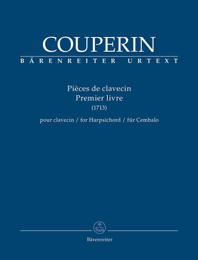 François Couperin - Harpsichord pieces. 1st book 1713 - Partition - di-arezzo.co.uk