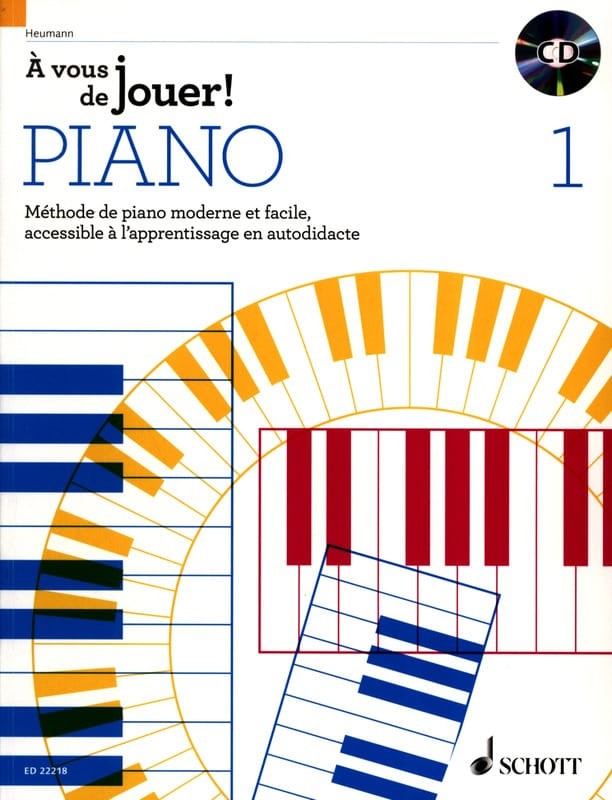 Hans-Günter HEUMANN - It's up to you to play PIANO! - Volume 1 - Partition - di-arezzo.com