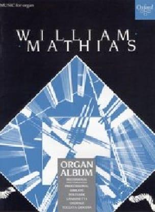 A Mathias Organ Album - William Mathias - Partition - laflutedepan.com