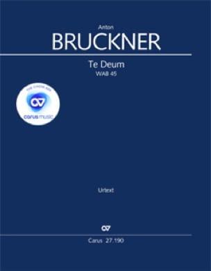 Te Deum WAB 45 XL format - BRUCKNER - Partition - laflutedepan.com