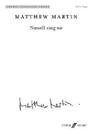 Nowell sing we - Matthew Martin - Partition - Chœur - laflutedepan.com