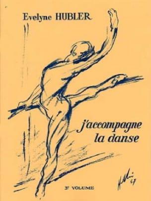 J'accompagne la Danse Volume 3 - Evelyne Hubler - laflutedepan.com
