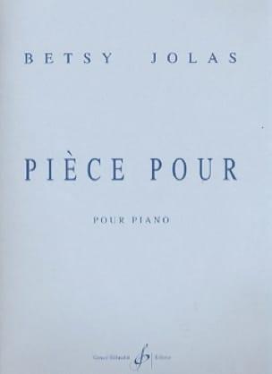 Pièce Pour - Piano - Betsy Jolas - Partition - laflutedepan.com