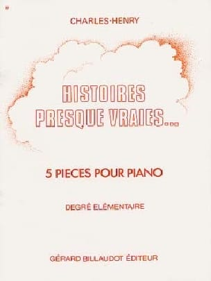 Charles-Henry - Histoires Presques Vraies ... - Partition - di-arezzo.fr