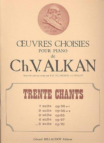 30 Chants Volume 5 Op. 70 - ALKAN - Partition - laflutedepan.com