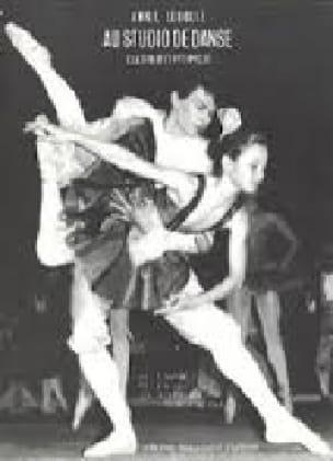 Au Studio de Danse Volume 2. Milieu - Annie Lerolle - laflutedepan.com