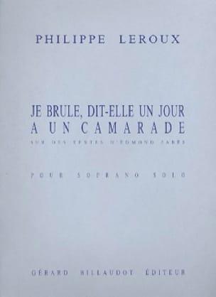 Je Brûle, Dit-Elle un Jour A un Camarade. - laflutedepan.com