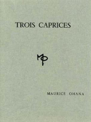 3 Caprices - Maurice Ohana - Partition - Piano - laflutedepan.com