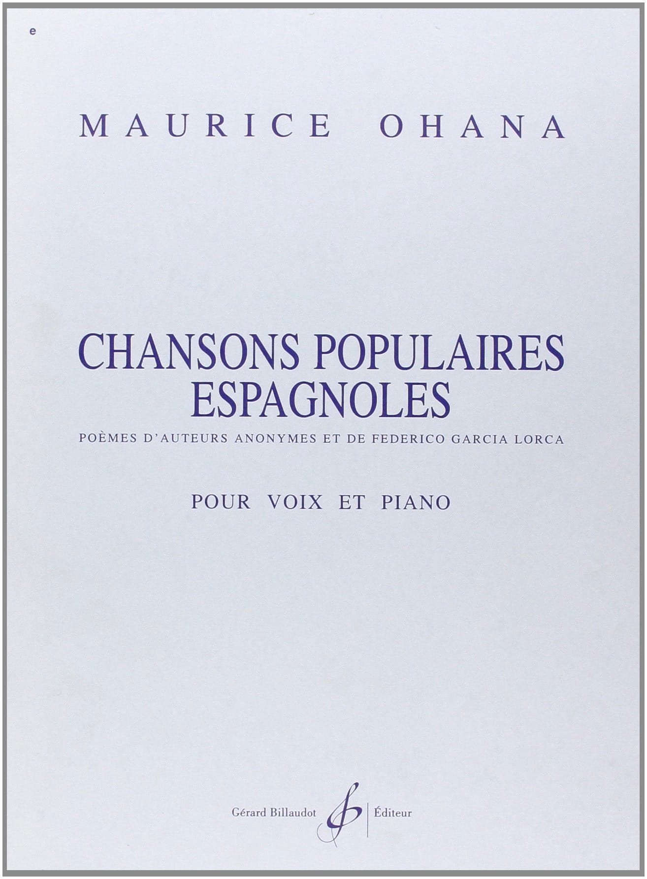 Chansons Populaires Espagnoles - Maurice Ohana - laflutedepan.com