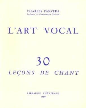 Charles Panzera - L'Art Vocal : 30 Leçons de Chant - Livre - di-arezzo.fr