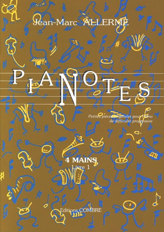 Jean-Marc Allerme - Pianotes 4 Hands Book 1 - Partition - di-arezzo.com