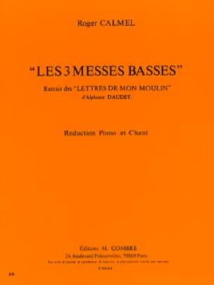 Les 3 Messes Basses - Roger Calmel - Partition - laflutedepan.com