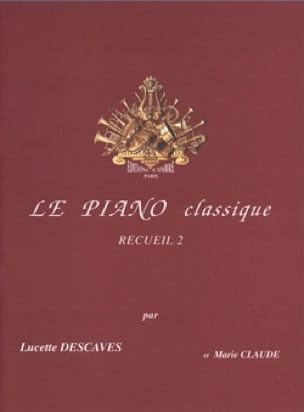 Le Piano Classique Volume 2 - Lucette Descaves - laflutedepan.com