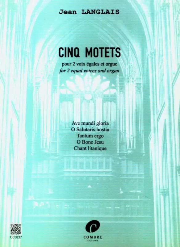 5 Motets Opus 8 - Jean Langlais - Partition - Chœur - laflutedepan.com