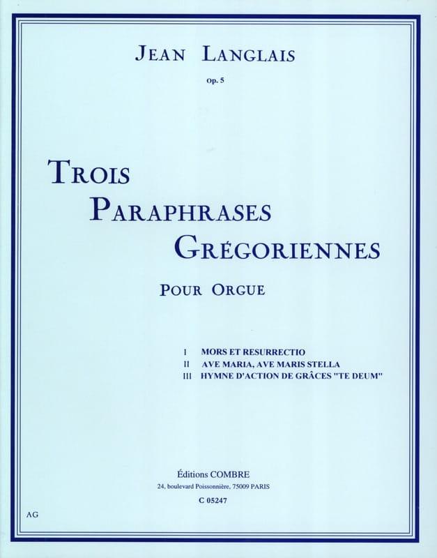 Jean Langlais - 3 parafrasi gregoriane Opus 5 - Partition - di-arezzo.it