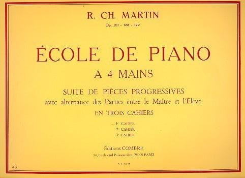 Robert-Charles Martin - Piano School With 4 Hands Volume 1 Opus 127 - Partition - di-arezzo.com