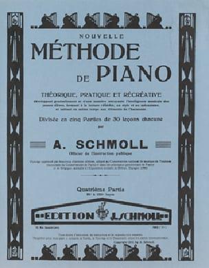 Nouvelle Méthode De Piano Volume 4 - Anton Schmoll - laflutedepan.com