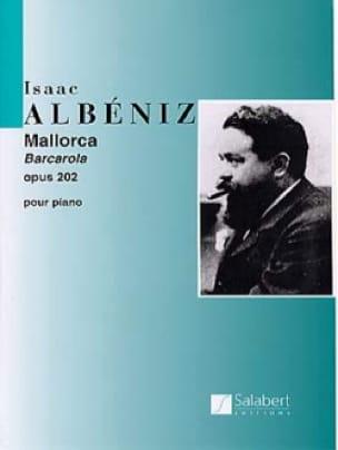 Isaac Albeniz - Mallorca Opus 202 - Partition - di-arezzo.fr