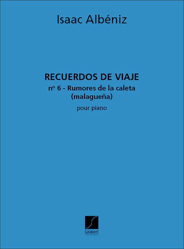 Isaac Albeniz - Rumores de la Caleta : Malaguena - Partition - di-arezzo.fr
