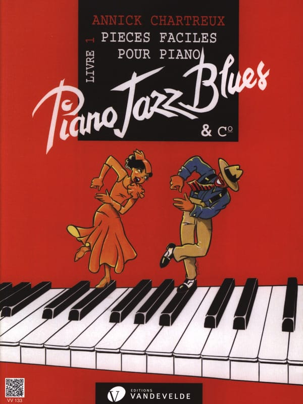 Annick Chartreux - Piano, Jazz, Blues And Co Volume 1 - Partition - di-arezzo.co.uk