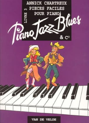 Annick Chartreux - Piano, Jazz, Blues And Co Volume 3 - Partition - di-arezzo.co.uk