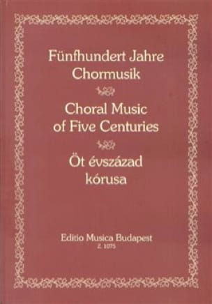 Fünfhunder Jahre Chormusik - Partition - Chœur - laflutedepan.com