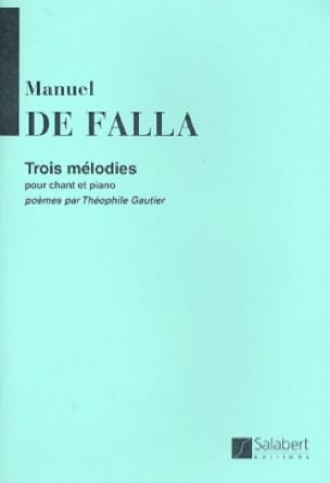 3 Mélodies. - DE FALLA - Partition - Mélodies - laflutedepan.com