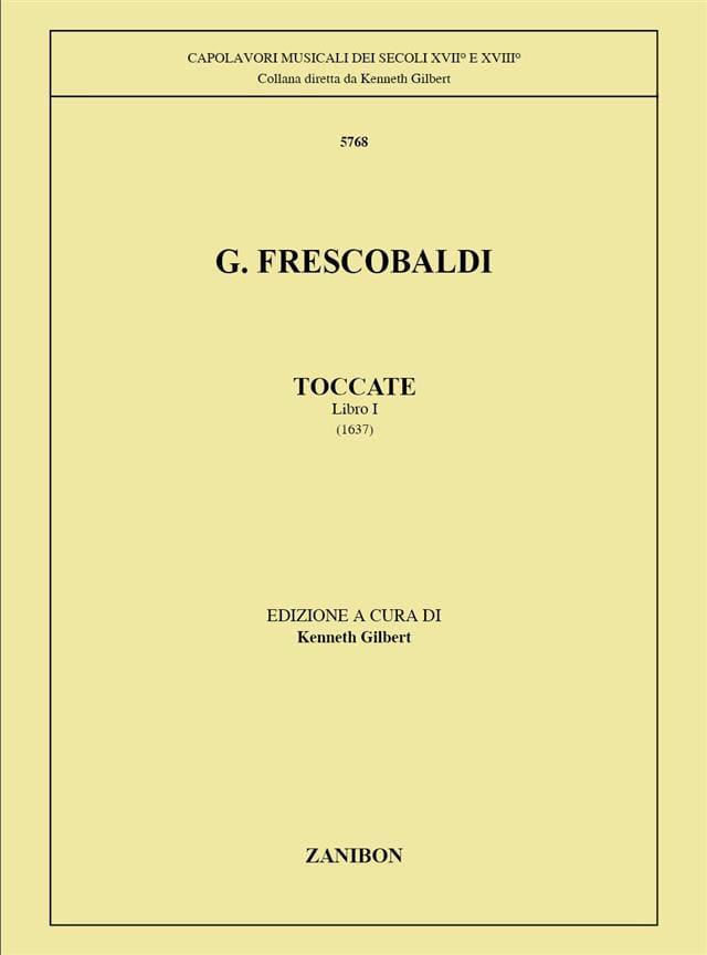 Girolamo Frescobaldi - Toccatas Volume 1 - Partition - di-arezzo.co.uk