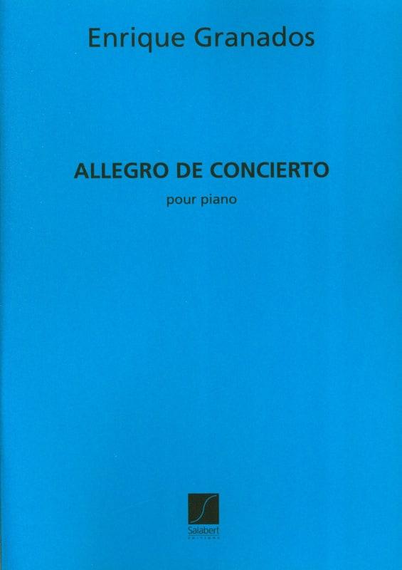 Enrique Granados - Allegro de concierto opus 46 - Partition - di-arezzo.ch