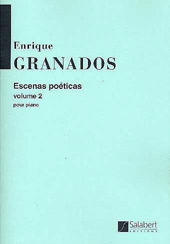 Escenas poeticas, Volume 2 - GRANADOS - Partition - laflutedepan.com