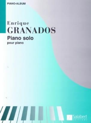 Enrique Granados - Solo Piano - Partition - di-arezzo.co.uk