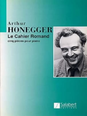 Cahier Romand - HONEGGER - Partition - Piano - laflutedepan.com